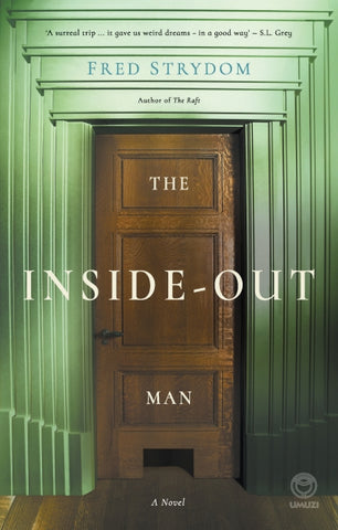 Inside Out Man by Fred Strydom