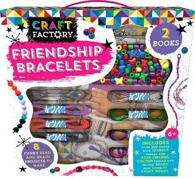 Craft Factory Friendship Bracelets : 8 Funky Bead and Braid Projects to Make