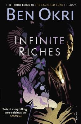 Infinite Riches, by Ben Okri