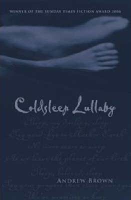 Coldsleep Lullaby: by Andrew Brown