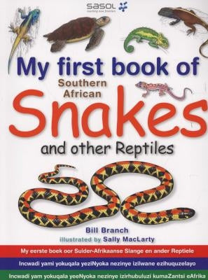 My First Book: SA Snakes & Reptiles
