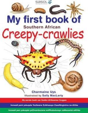 My First Book: SA Creepy-Crawlies Uys Charmaine