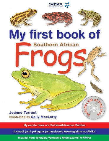 My first Book: SA Frogs Bk & Cd Tarrant Jeanne