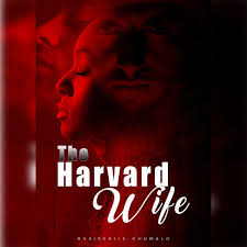 Harvard Wife by Busisekile Khumalo