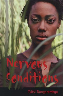 Nervous Conditions, by Tsitsi Dangarembga