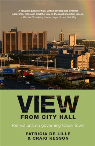 View From City Hall : Reflections on governing Cape Town