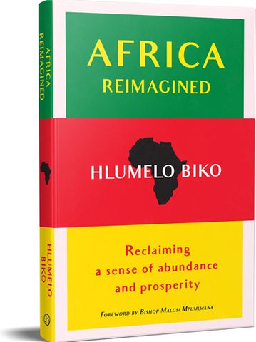Africa Reimagined, by Hlumelo Biko