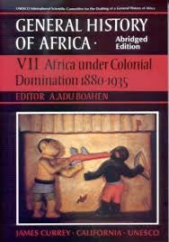LC: General History of Africa, Volume 7: Africa Under Colonial Domination, 1880-1935