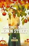 Dancing and the Death on Lemon Street, <br>  Denis Hirson