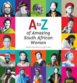 A to Z of Amazing South African Women