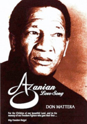 Azanian Love Song by Don Mattera