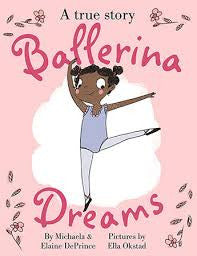 Ballerina Dreams, by Michaela and Elaine DePrince Maboneng