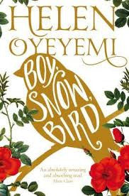 Boy, Snow, Bird<br> by Helen Oyeyemi