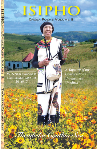 Isipho Xhosa Poems Volume 2, by Cynthia- Thembeka Sesi