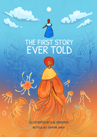 The First Story Ever Told