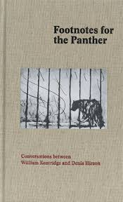 Footnotes For The Panther: Conversations Between William Kentridge And Denis Hirson <br>  Denis Hirson William Kentridge (Author)