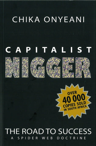 Capitalist Nigger <br> by Chika Onyeani