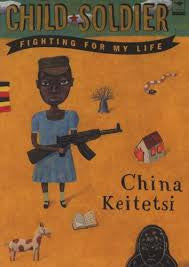 Child Soldier: Fighting for My Life