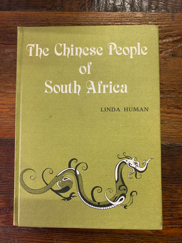 The Chinese People of South Africa <br> by Linda Human