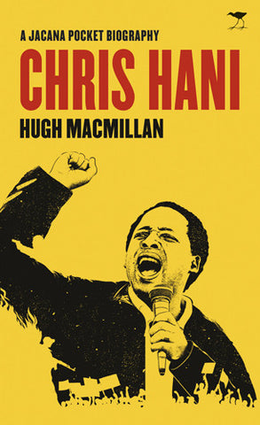 A Jacana Pocket Biography: Chris Hani
