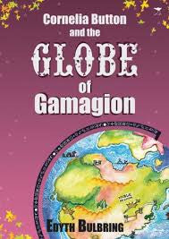 Cornelia Button And The Globe Of Gamagion
