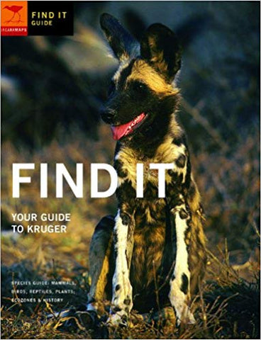 Find It: Your Guide to Kruger Paperback  <br>  Jacana Media (Author)
