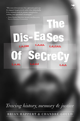 The Dis-Eases of Secrecy, by Brian Rappert & Chandre Gould