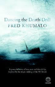 Dancing the Death Drill, by Fred Khumalo