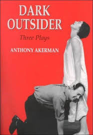 Dark Outsider: Three Plays