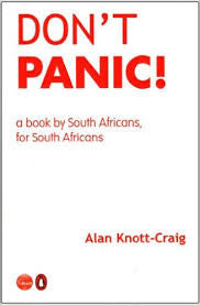 Don't Panic: A Book by South Africans, for South Africans
