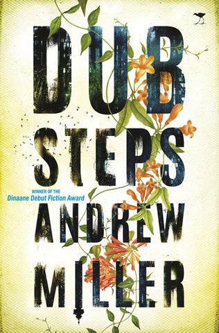 Dub Steps <br> by Andrew Miller