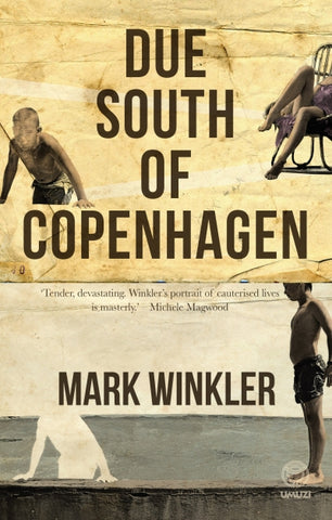 Due South of Copenhagen, by Mark Winkler