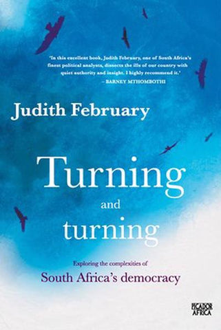 Turning and turning  <br> Judith February
