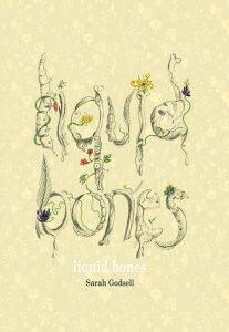 Liquid Bones by Sarah Godsell