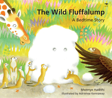 The Wild Fluffalump A Bedtime Story