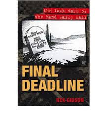 Final Deadline: The Last Days of the Rand Daily Mail