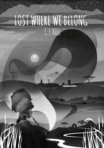 Lost Where We Belong <br> by C.L. Bell