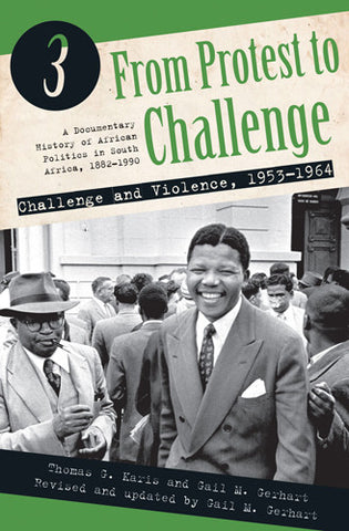 From Protest To Challenge Vol 3: Challenge And Violence, 1953 - 1964