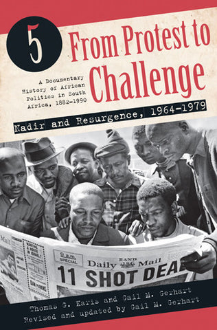 From Protest to Challenge Volume 5: Nadir and Resurgence, 1964 - 1979