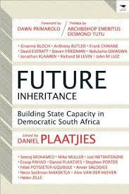 Future Inheritance: Building State Capacity in Democratic South Africa