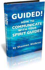 GUIDED! How to Communicate with Your Spirit Guides Audiobook (CD) <br>Shannon Walbrain