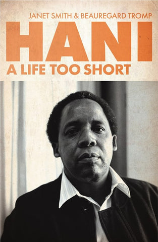 Hani: A Life Too Short <br> by Janet Smith and Beauregard Tromp
