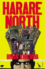 Harare North by Brian Chikwava