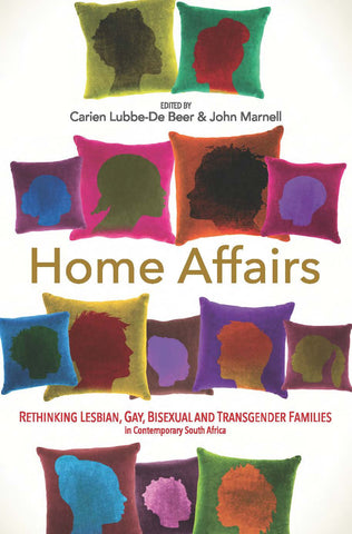 Home Affairs: Rethinking Lesbian Gay Bisexual and Transgender