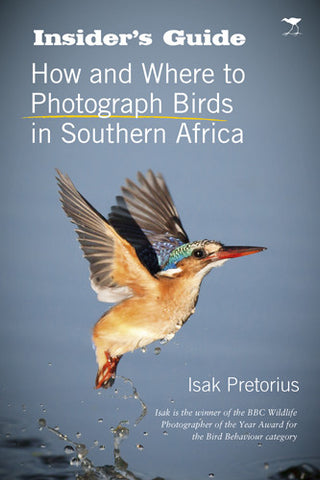Insiders Guide:How and Where to Photograph Birds in Southern Africa