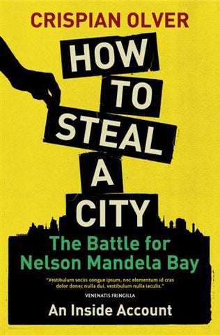How to Steal a City <br> by Crispian Olver