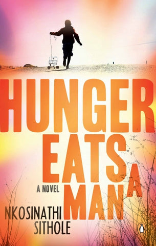 Hunger Eats a Man