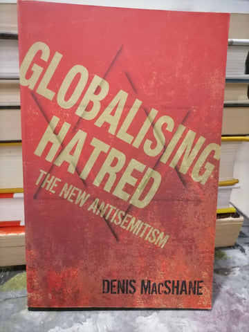 Globalising Hatred - The New Anti-semitism (used)