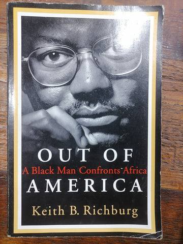 Out Of America, by Keith B. Richburg (used)