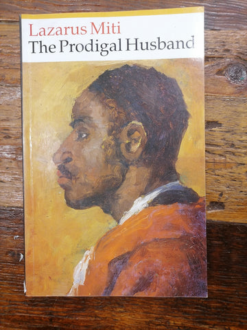 The Prodigal Husband, by Lazarus Miti (used)